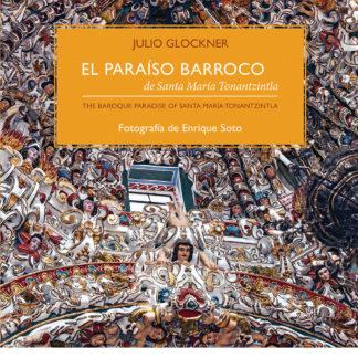 portada libro El paraíso barroco de Santa María Tonantzintla