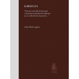 Portada libro Garatuza de Lilián Illades Aguilar